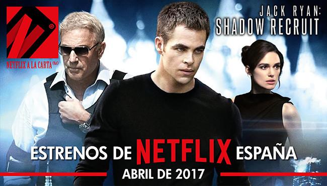 Estrenos de Netflix España en abril de 2017