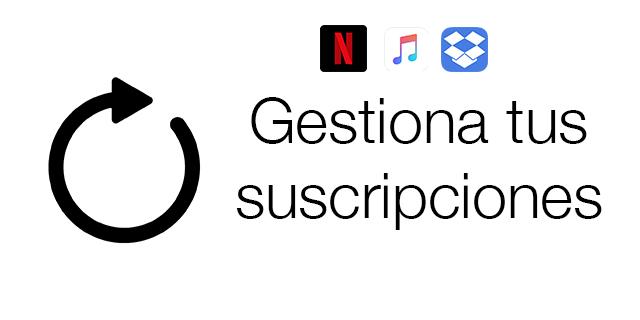Subscriber, la aplicación para gestionar tus suscripciones