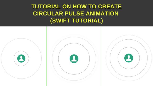 Create circular pulse animaion in swift - Tutorial