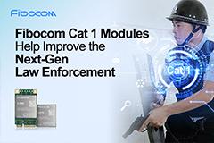 Fibocom next-gen law enforcement with 5g