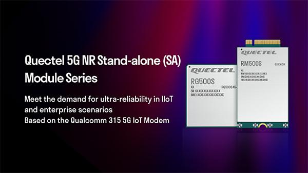 Quectel 5G NR SA module series