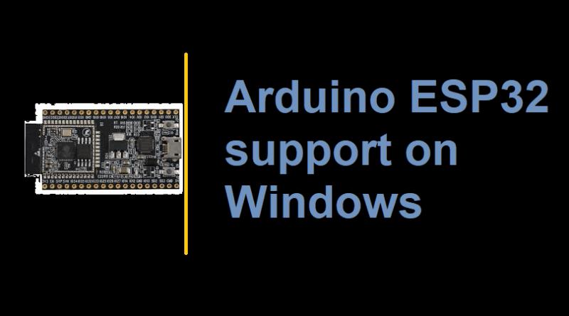 Arduino ESP32 support on Windows