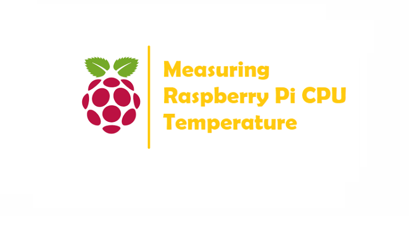 Measuring Raspberry Pi CPU Temperature