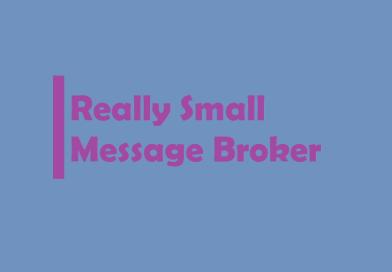Really Small Message Broker