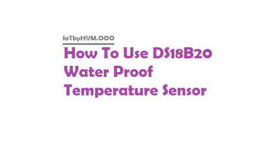 How To Use DS18B20