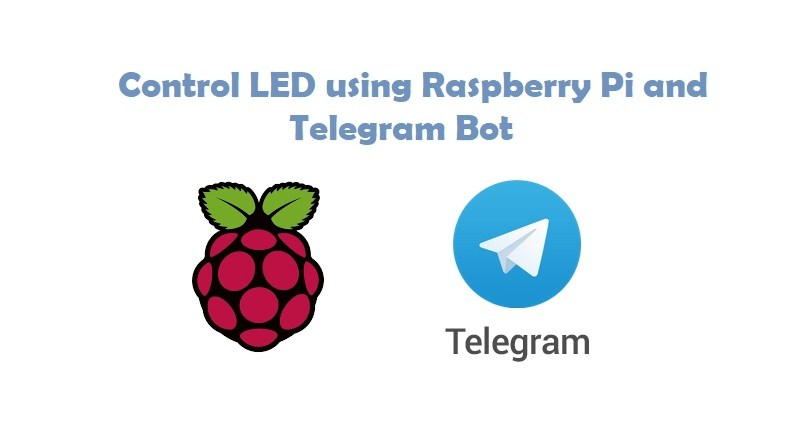 Control LED using Raspberry Pi and Telegram Bot