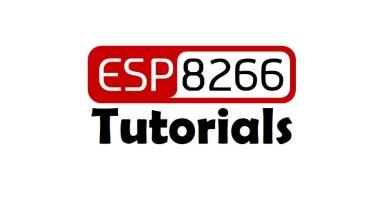 ESP8266 Tutorials