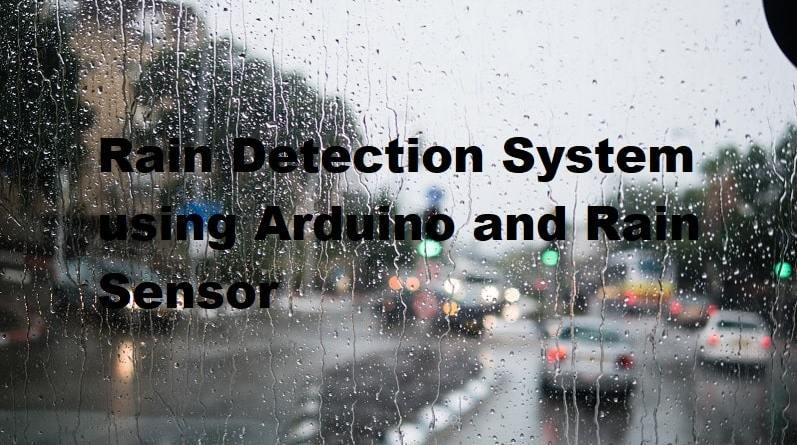 Rain Detection System using Arduino and Rain Sensor