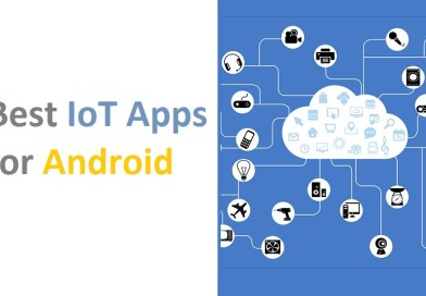 Best IoT Apps for Android