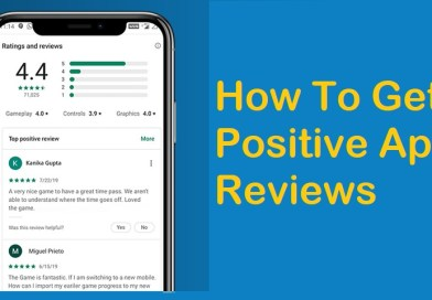 How To Get Positive App Reviews