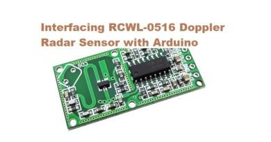 Interfacing RCWL-0516 Doppler Radar Sensor with Arduino