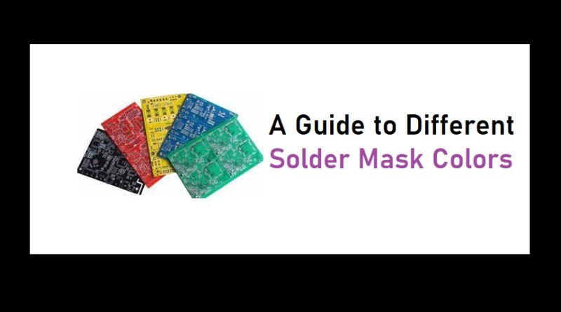 A Guide to Different Solder Mask Colors