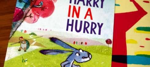 什麼事都很急的Harry in a Hurry|適合和個性衝衝的孩子共讀