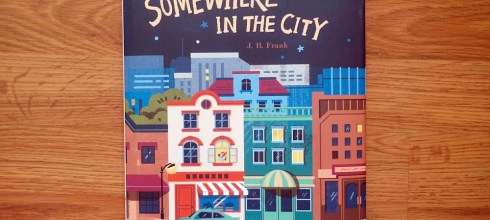 Somewhere in The City 一本屬於父親與女兒的繪本