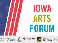 iowa arts forum