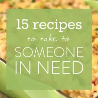15 Recipes to Take to Someone in Need (GF)