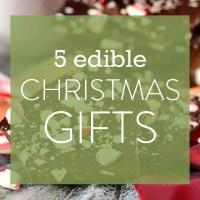 5 Edible Christmas Gifts