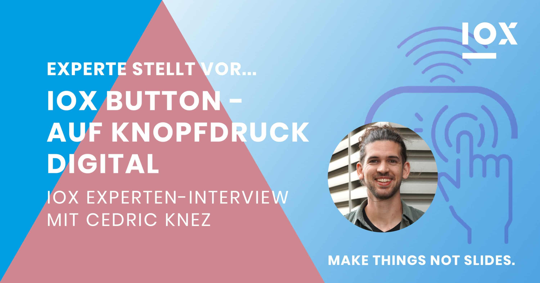 """Cover-Bild zum Beitrag """"IOX Button - Auf Knopfdruck digital"""""""
