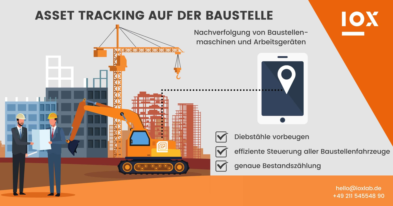 Asset Tracking auf der Baustelle Infografik IOX, Nachverfolgung von Baustellenmaschinen und Arbeitsgeräten, Vorteile