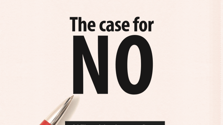 The Case For No