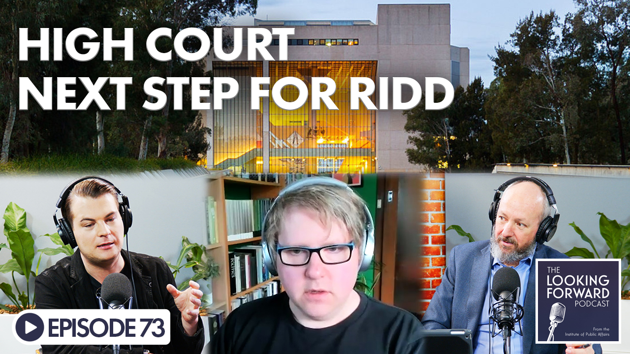 Looking Forward Episode 73: High Court Next Step For Ridd
