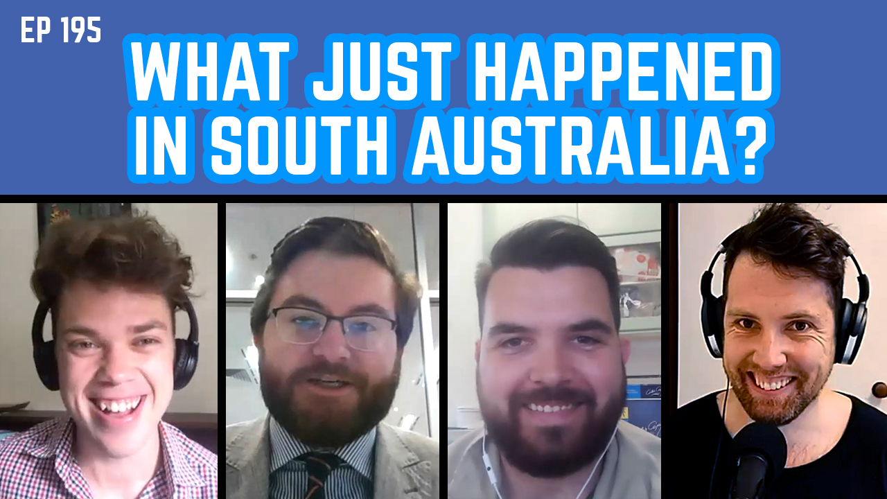 The Young IPA Podcast 195: What Just Happened In South Australia