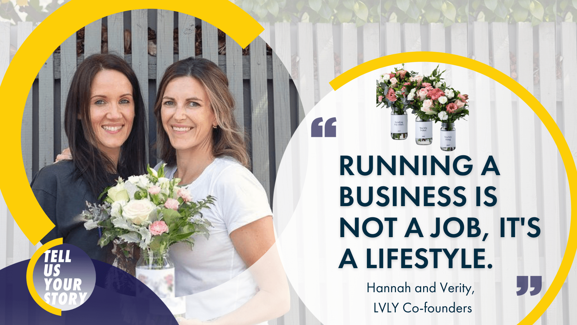 Tell Us Your Story Episode 6: Hannah Spilva and Verity Tuck of Lvly