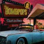 The Bombpops make up for lost time with second album Death In Venice Beach