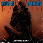 Drunken Marksman take aim at society's problems on their debut album Decline Of Mankind