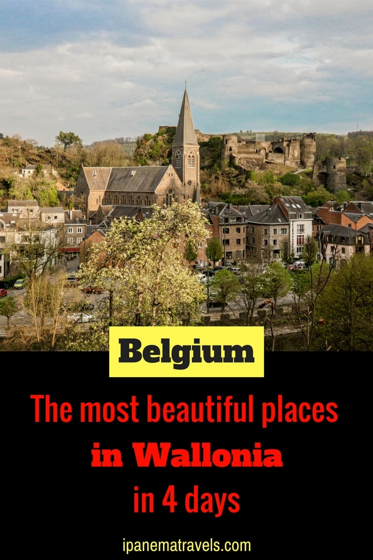 4 days in Belgium - Wallonia itinerary, visit Wallonia, visit Belgium, photo with text overlay The most beautiful places in Wallonia in 4 days