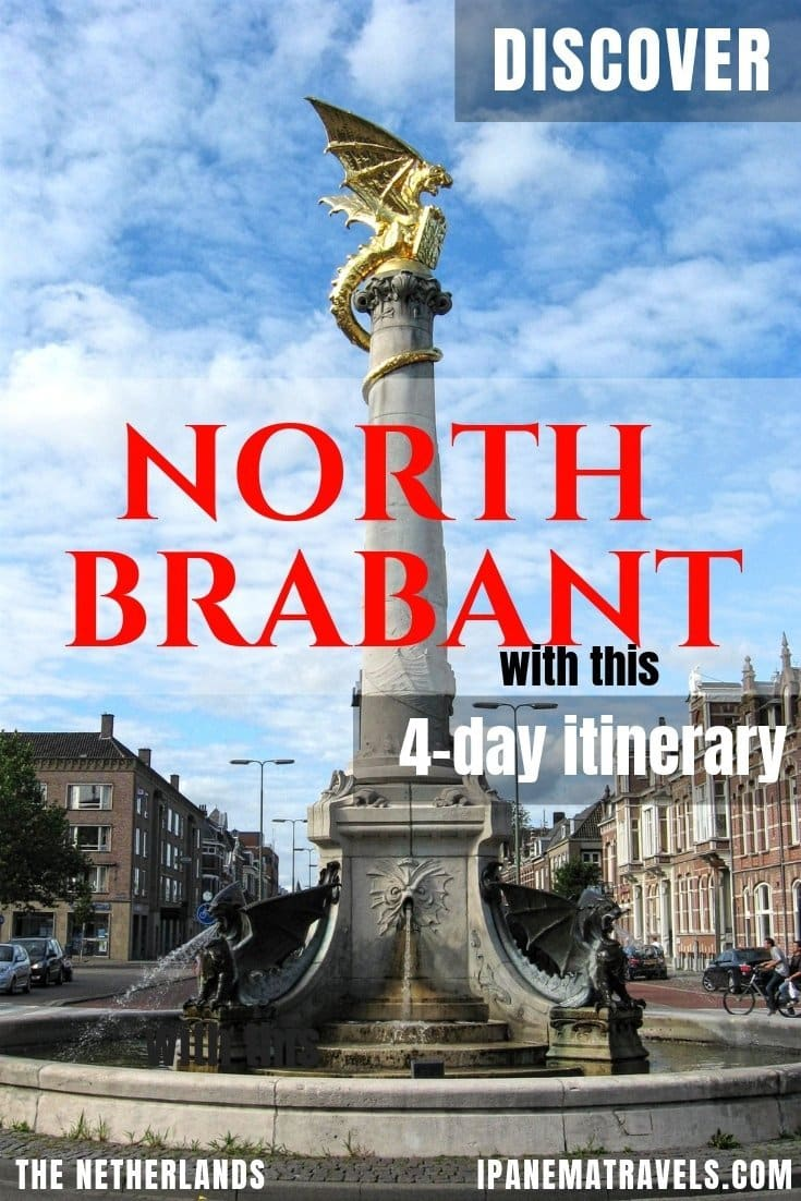 aa fountain with a golden dragon on a column with overlay text: Discover North Brabant with this 4-day itinerary