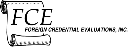 Foreign Credentials Evaluations (FCE)
