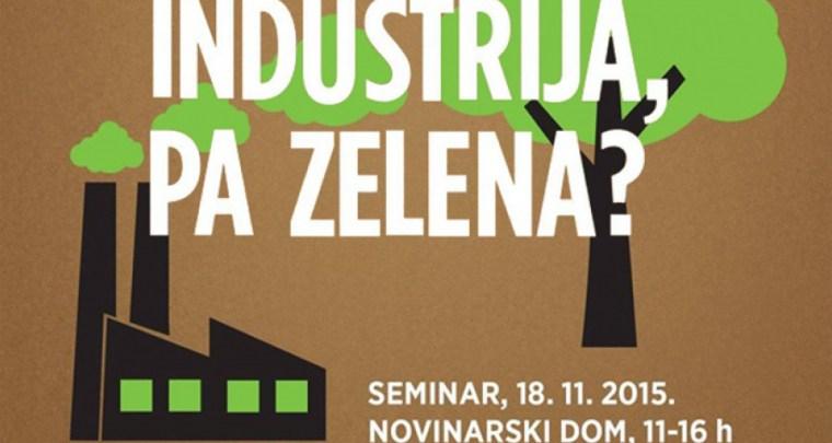 Industrija, pa zelena?