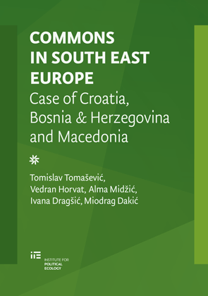 """Commons in South East Europe: Case of Croatia, Bosnia & Herzegovina and Macedonia"""