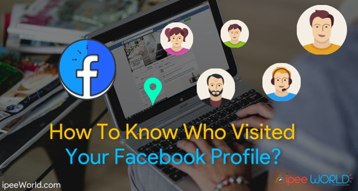 How To Know Who Visited Your Facebook Profile/Page