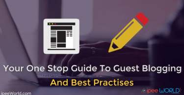 Your One Stop Guide To Guest Blogging - Basics