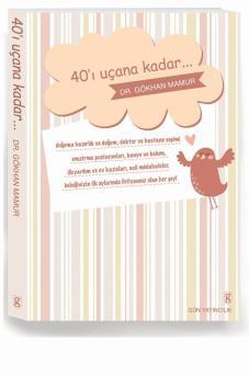 40'I UÇANA KADAR