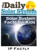 The Daily Solar System for Kids
