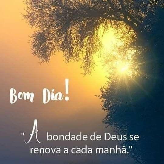 Bom dia a bondade de Deus