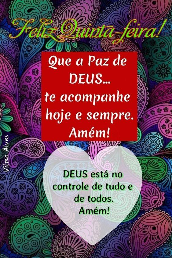 Feliz Quinta-Feira na paz de Deus