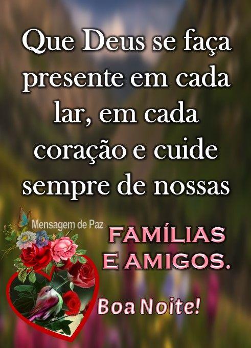 Boa noite família e amigos