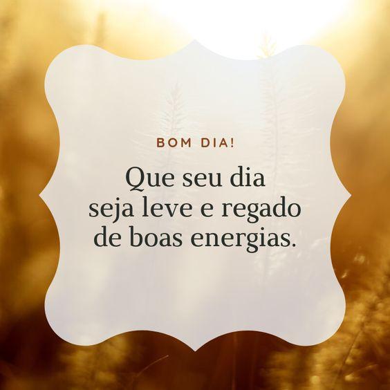 Bom dia de bons energias