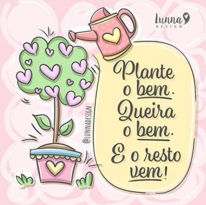Plante o bem todos os dias