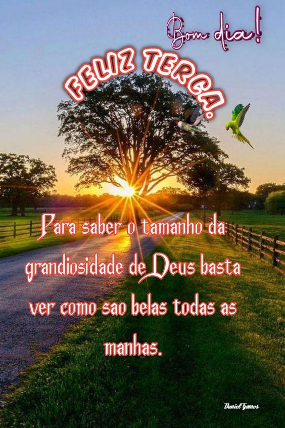 Bom dia feliz terça com Deus