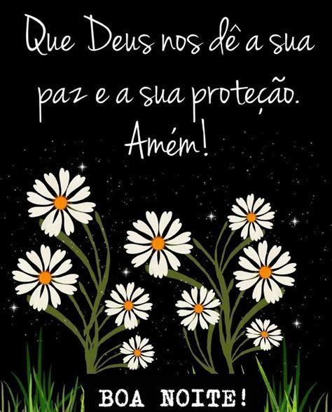 Boa noite Deus dê sua proteção