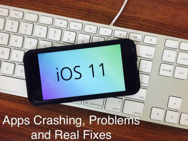 iOS 11 Problems - Apps Freezing or Crashing