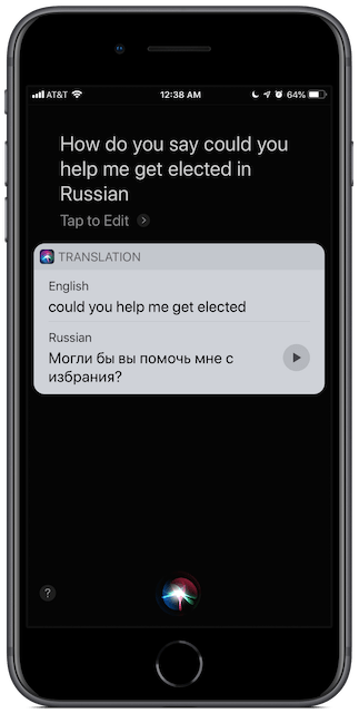 "iPhone Siri screenshot: how do you say  ""Could you help me get elected"" in Russian"