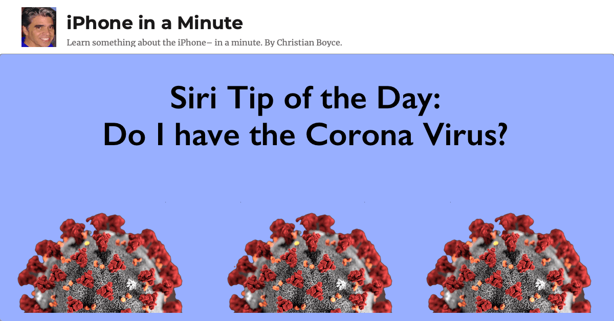 Siri Tip of the Day: Do I have the Corona Virus?