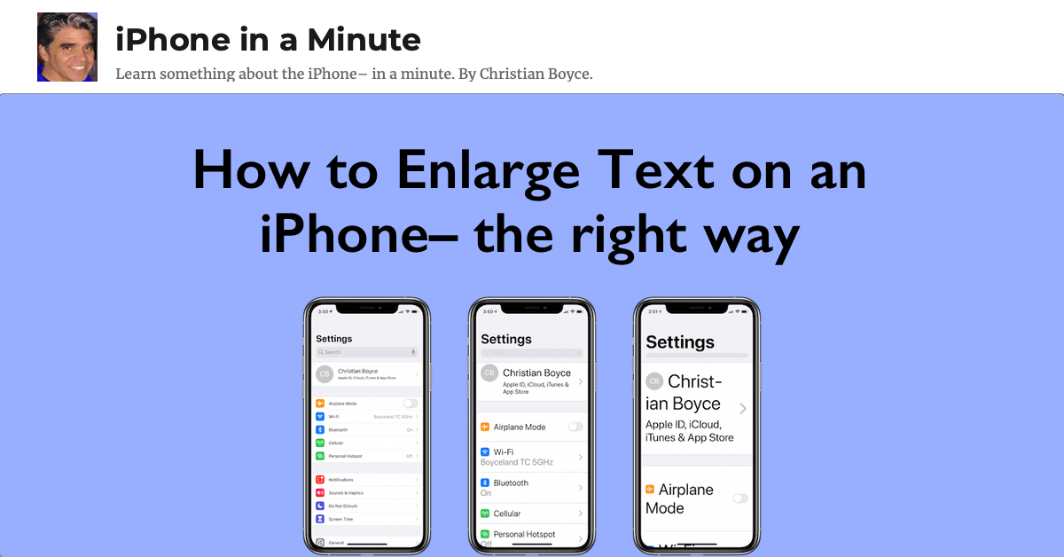 How to enlarge text on an iPhone-- the right way