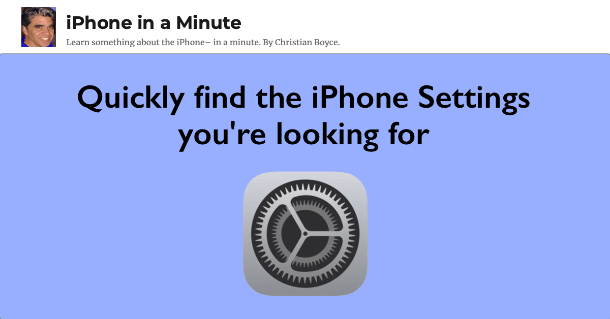 Quickly find the iPhone Settings you're looking for